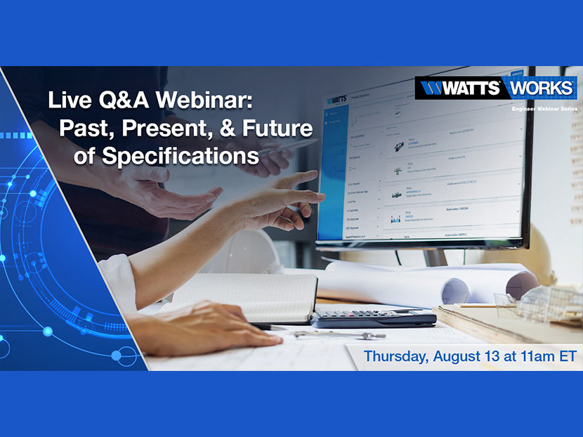 "Watts to Host Webinar: ""Past, Present, & Future of Specifications"""