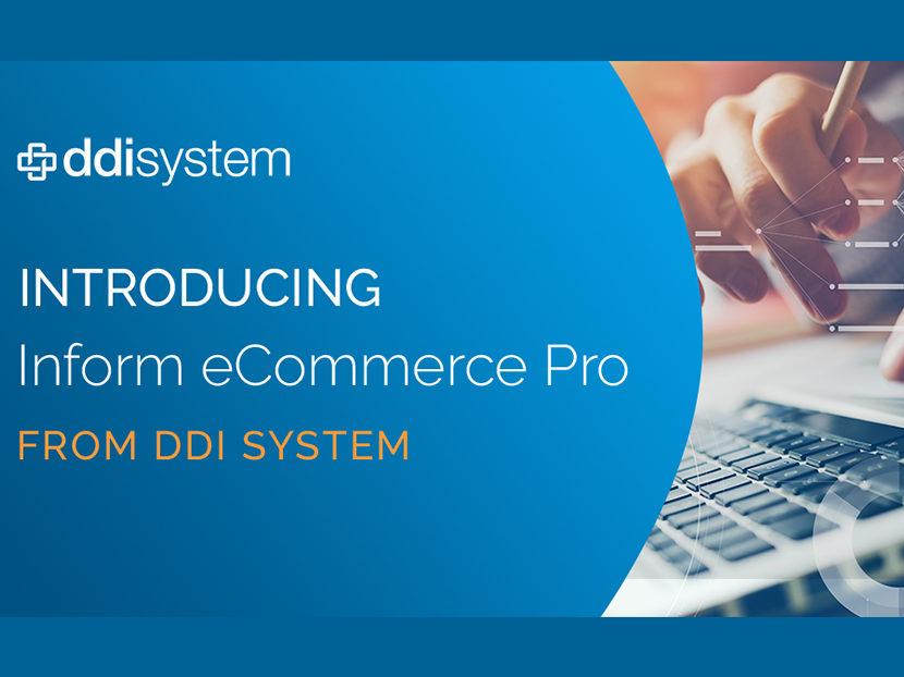 DDI System Announces Inform eCommerce Pro