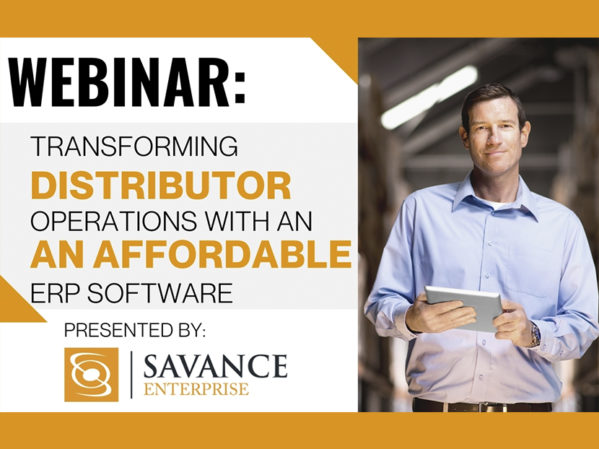 "Savance Enterprise to Host Webinar: ""Transforming Distributor Operations with an Affordable ERP Software"""
