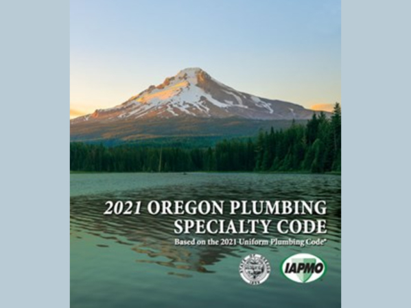 Oregon Adopts 2021 Uniform Plumbing Code and 2017 WE•Stand