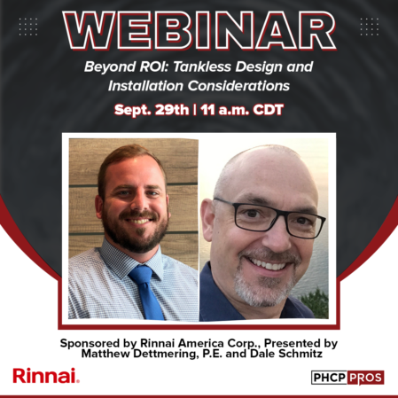 """Rinnai to Sponsor, Present PHCPPros Webinar — """"Beyond ROI: Tankless Design and Installation Considerations"""""""