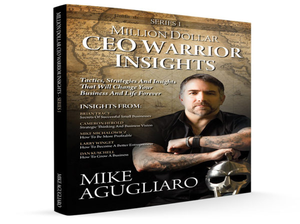 CEO Warrior's Mike Agugliaro Shares Top Business Insights in New Book