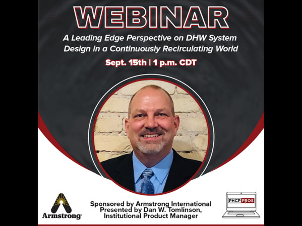 """Armstrong International to Sponsor, Present PHCPPros Webinar: """"A Leading Edge Perspective on DHW System Design in a Continuously Recirculating World"""""""