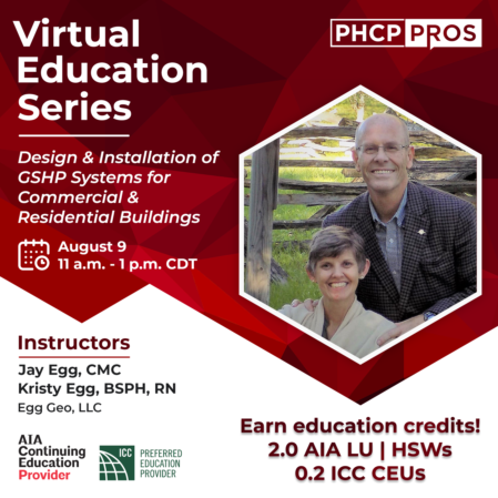 Registration Open for Virtual PHCPPros CEU Course on Design and Installation of Ground Source Heat Pump Systems