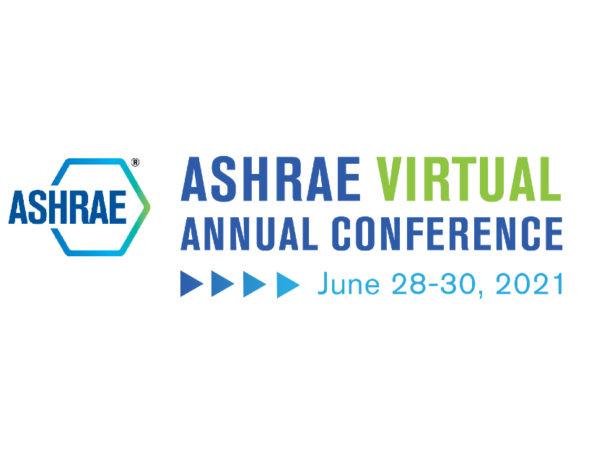 ASHRAE Wraps Up Successful 2021 Virtual Annual Conference