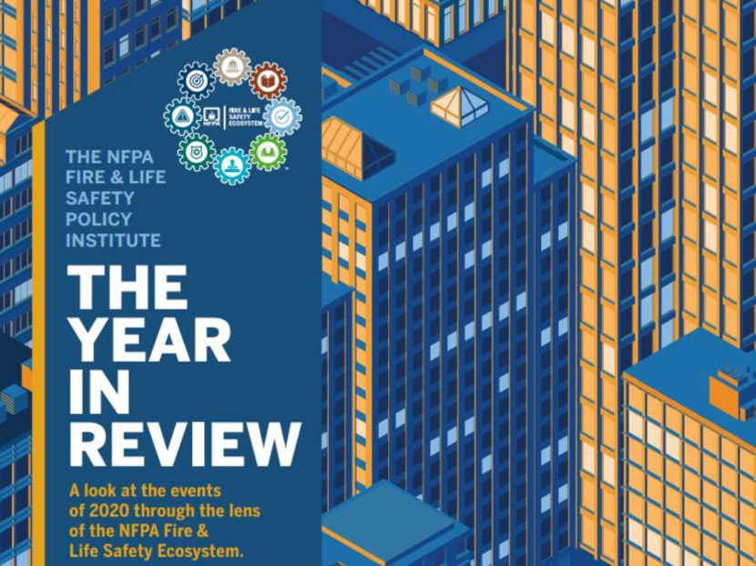 NFPA Fire & Life Safety Policy InstituteReleases2020 Fire & Life Safety Ecosystem: Year in Review Report