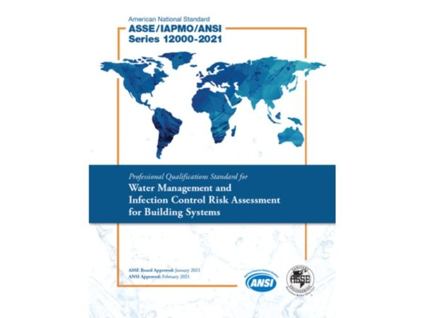 ASSE/IAPMO/ANSI Series 12000-2021 Now Available
