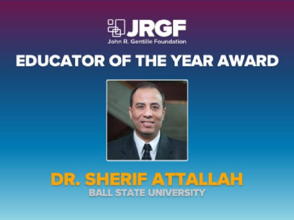 Ball State Student Chapter Nominates Dr. Sherif Attallah as MCAA 2020 Educator of the Year 2