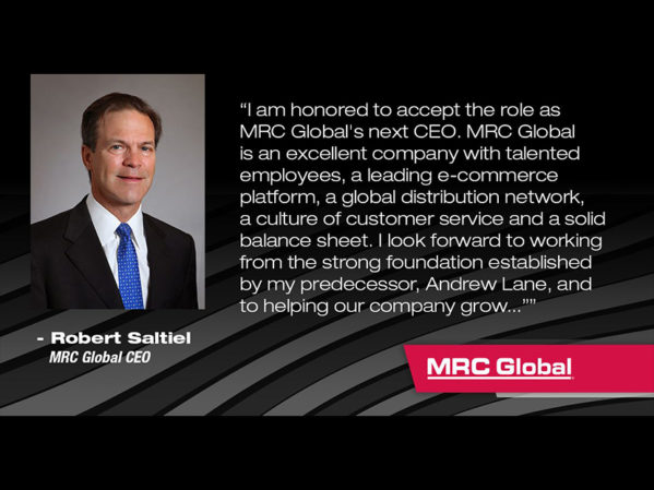 MRC Global Appoints Rob Saltiel as CEO