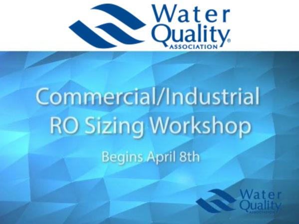 WQA RO Sizing Workshop Returns Online