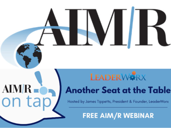 AIM/R Presents Free Webinar, Another Seat at the Table