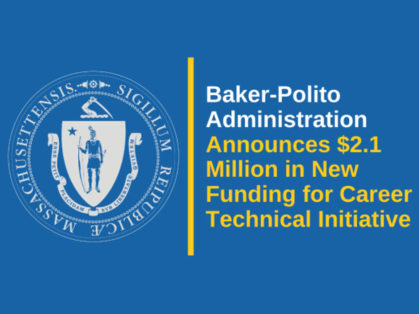 Massachusetts Announces $2.1 Million in New Funding for Career Technical Initiative