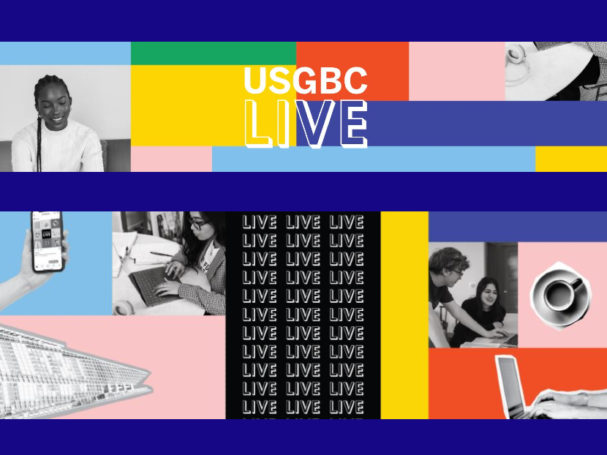 Registration open for usgbc live new event experience for green building industry