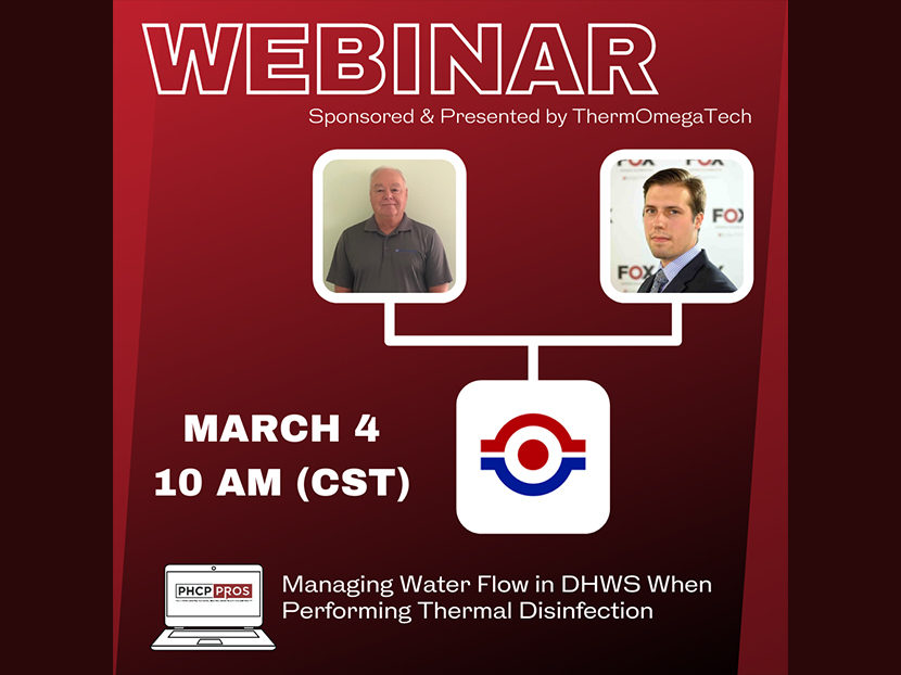 """ThermOmegaTech to Sponsor, Present PHCPPros Webinar: """"Managing Water Flow in DHWS When Performing Thermal Disinfection"""""""