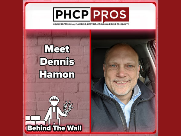PHCPPros Behind the Wall Podcast: Meet Dennis Hamon