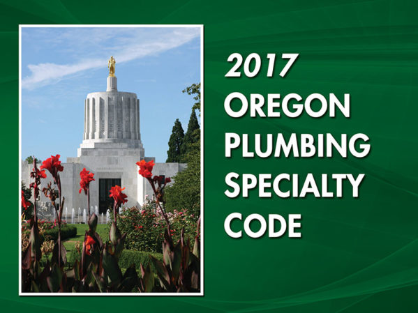New-Oregon-Plumbing-Specialty-Code-Now-Available