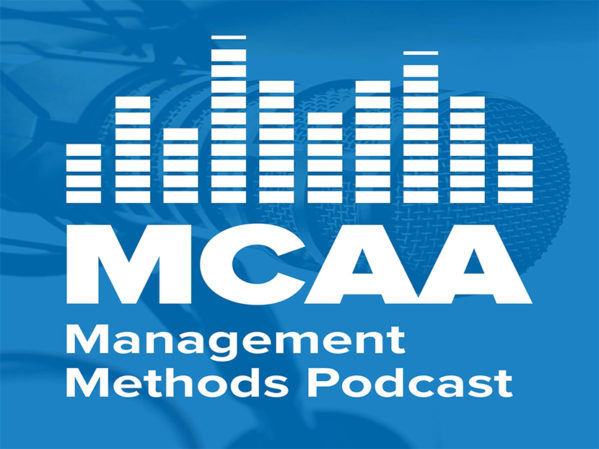 MCAA Introduces Management Methods Podcast