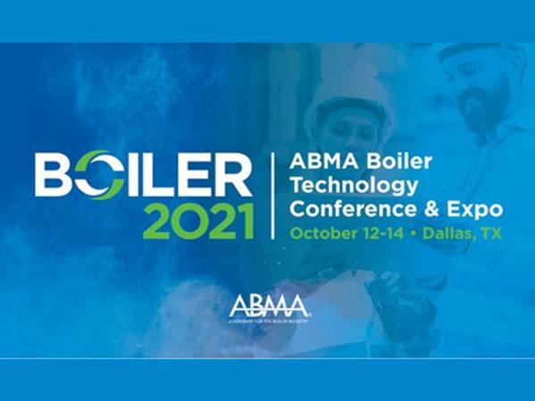 ABMA Announces BOILER 2021 – ABMA Boiler Technology Conference & Expo