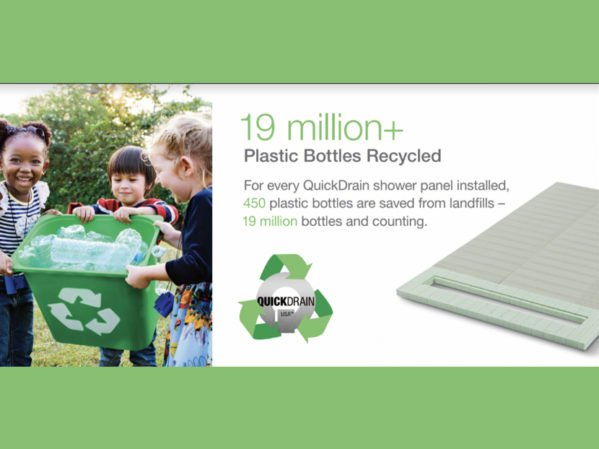 QuickDrain USA Recycles 19 Million Plastic Bottles as Part of Shower Pan Production