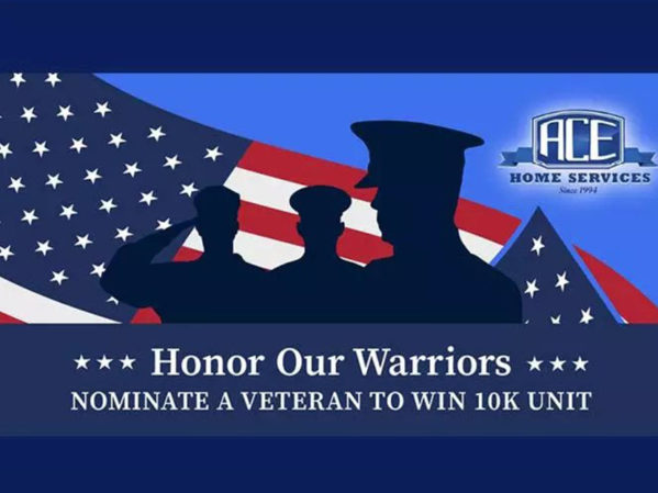 ACE Home Services Announces Honor Our Warriors Winner