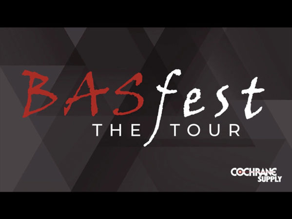 Cochrane Supply Announces BASfest | The Tour!