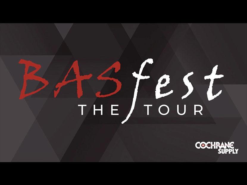 Cochrane Supply Announces BASfest | The Tour!