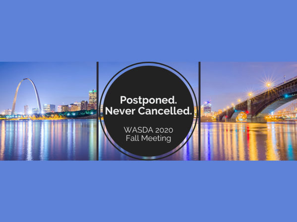 WASDA Fall Meeting Rebooked to Fall 2021