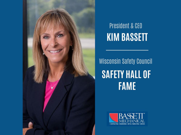 Bassett Mechanical Wins 2019 Wisconsin Safety Council Corporate Safety Award, President and CEO Kim Bassett Inducted Into Safety Hall of Fame