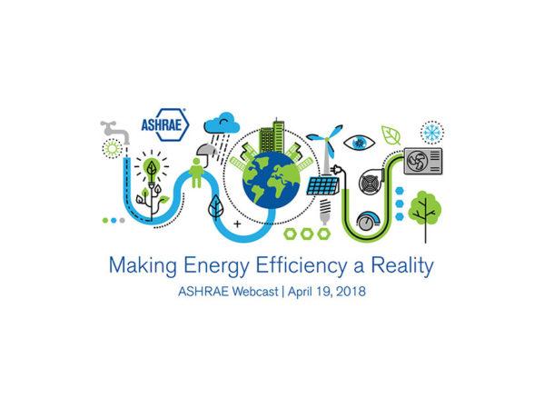 Registration Open for Free ASHRAE Energy Efficiency Webcast