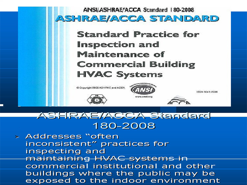 ACCA/ASHRAE Announce Public Review of Commercial Building Inspection and Maintenance Standard