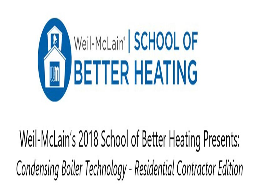 Weil-McLain Offers 2018 \'School of Better Heating\' Training Programs ...