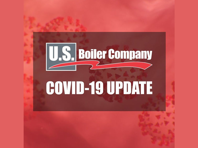 U.S. Boiler Co. Designated as an 'Essential Business,' Remains Open During COVID-19 Pandemic