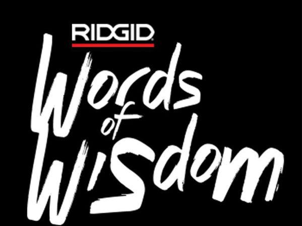 RIDGID-Wants-Your-Father's-Words-of-Wisdom