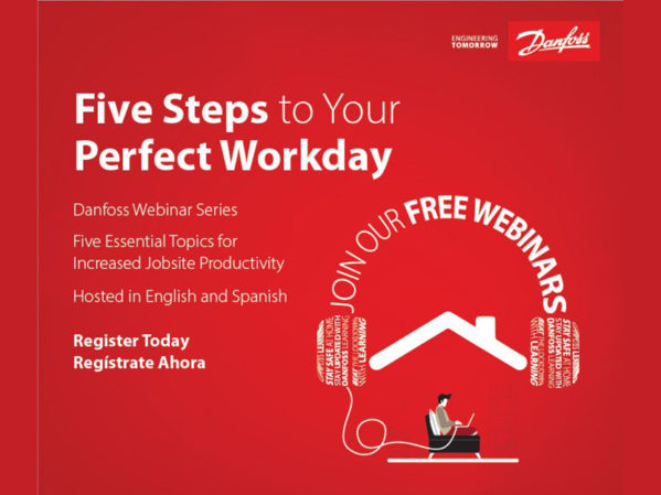 Danfoss Launches Contractor-Focused Webinar Series: Five Steps to Your Perfect Workday