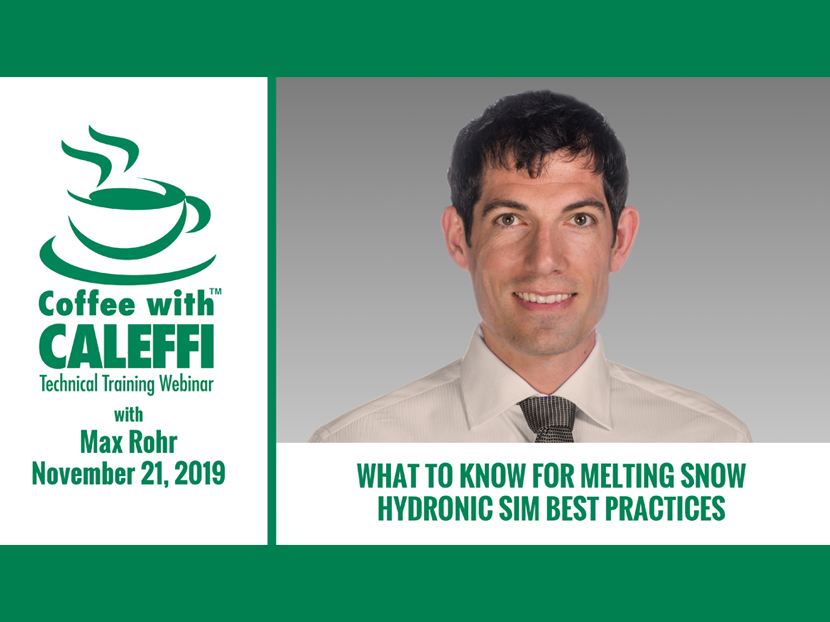 "PHCPPros Columnist Max Rohr to Host ""Coffee with Caleffi"" Webinar"