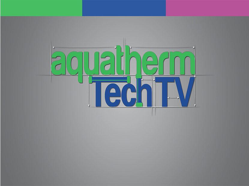 Aquatherm Announces 'TechTV' Series