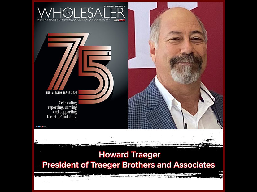 PHCPPros Off the Cuff 75th TW Anniversary: Howard Traeger, President of Traeger Brothers and Associates