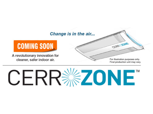 New CerroZone System Reduces Airborne COVID-19 by More than 99 Percent in Under 30 Seconds