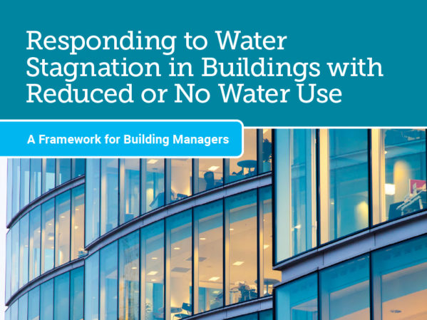 New Guide Addresses Stagnant Water in Buildings with Low Occupancy