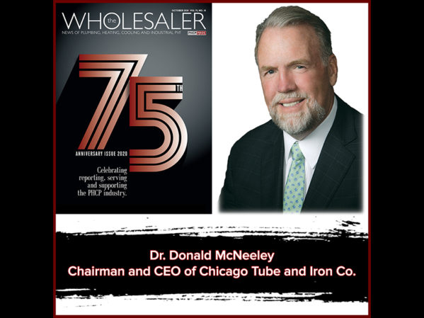PHCPPros Off the Cuff 75th TW Anniversary: Dr. Donald McNeeley, Chairman and CEO of Chicago Tube and Iron Co.