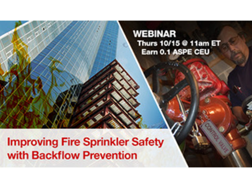 Watts to Host Webinar on Improving Fire Sprinkler Safety with Backflow Prevention