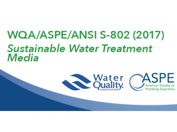 WQA/ASPE Sustainable Water Treatment Media Standard Available for Public Review