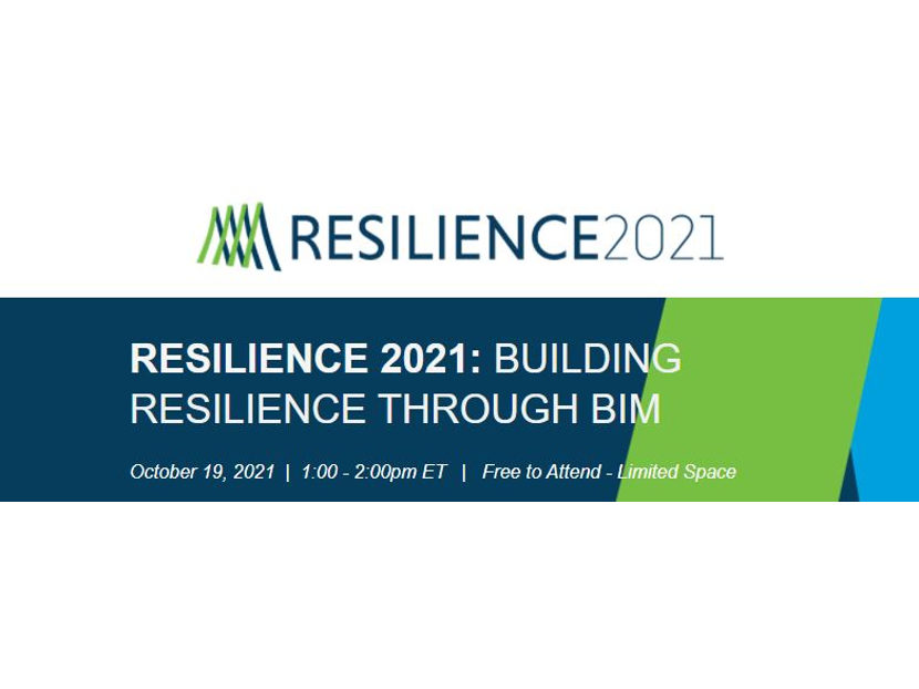 Registration Now Open for Resilience 2021: Building Resilience Trough BIM