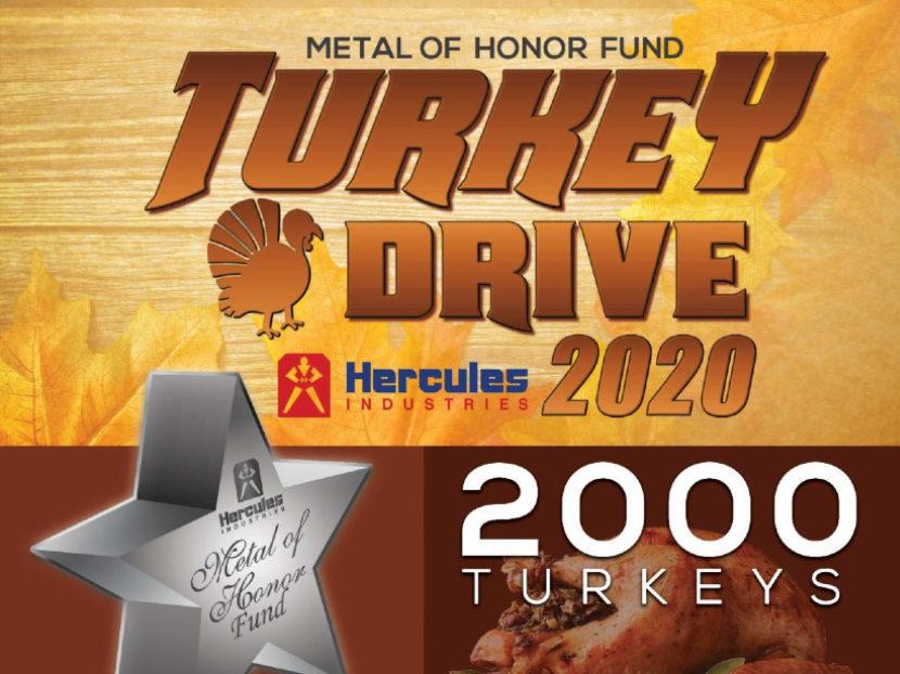 Update on Hercules Industries Metal of Honor Fund Annual Turkey Drive