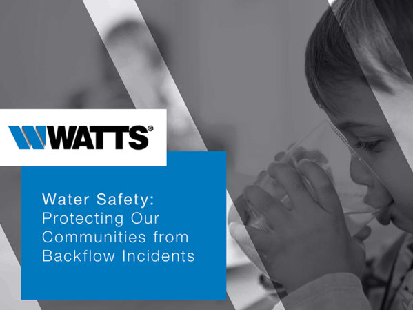 Watts-Water-Safety-Protecting-Our-Communities-from-Backflow-Incidents
